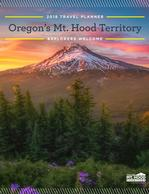 Request A FREE Oregon's Mt. Hood Territory Travel Planner